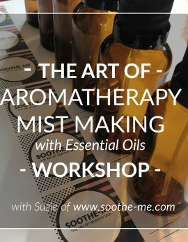 Learn how to use essential oils to make an aromatherapy mist workshop
