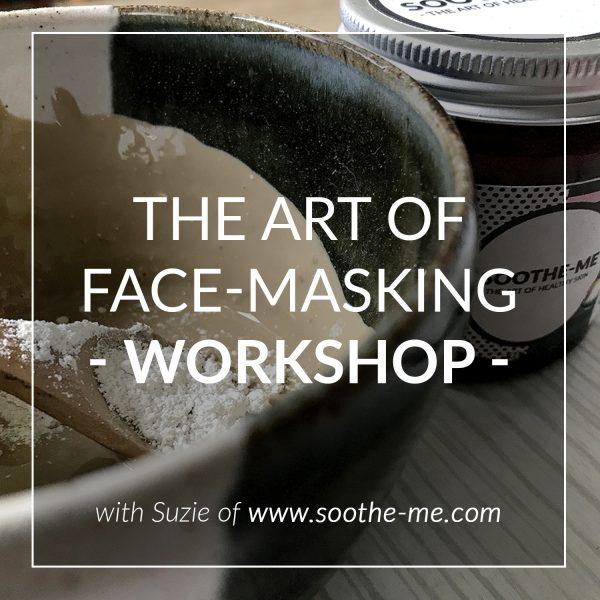 The art of face-masking skincare workshop